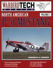 North American P-51 Mustang - Warbird Tech Vol. 5, Johnsen, Frederick A., Accept