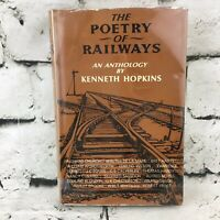 Vintage 1966 The Poetry Of Railways An Anthology By Kennith Hopkins ExLibrary HB