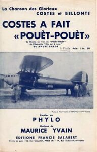 AVIATION - COSTES / BELLONTE - COSTES A FAIT POUET.. - 1929 - EXCEPTIONNEL ETAT