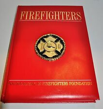 "FIRE BOOK ""FIREFIGHTERS"" NATIONAL FALLEN FIREFIGHTERS FOUNDATION 2003 HARDCOVER"