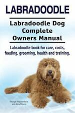 Labradoodle. Labradoodle Dog Complete Owners Manual. Labradoodle Book for Car.