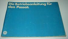 Betriebsanleitung VW Passat 32B B2 40 kW - 81 kW Variant + Limousine 01/1980