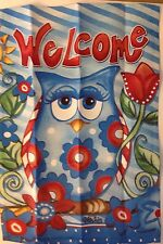 "12.5""x18"" Garden Flag ""WELCOME"" OWL by Rain or Shine"