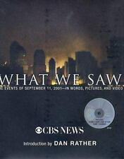 What We Saw : The Events of September 11, 2001 in Words, Pictures....(with DVD)