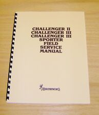Browning Challenger II, III, Sporter  Field Service Manual - Gunsmith - #B6