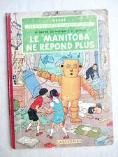 Hergé 1962 - Jo, Zette, Jocko - Le Rayon du Mystère. Le Manitoba ne Répond plus