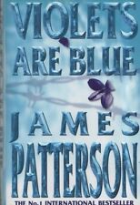 """JAMES PATTERSON - """"VIOLETS ARE BLUE"""" - 1st UK Edn - HB/DW - UNMARKED (2001)"""