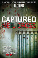 Captured by Neil Cross (Paperback, 2010), Book