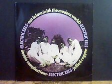 "ELECTRIC EELS   Not In Love (with the modern world)  10""   Lovely copy !"