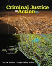 Criminal Justice in Action - Hardcover By Gaines, Larry K. - GOOD