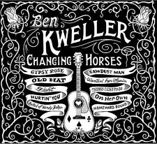 Ben Kweller - Changing Horses (Audio CD - 2009) NEW