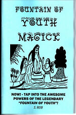 FOUNTAIN OF YOUTH MAGICK