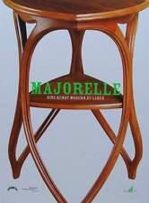 LIVRE NEUF : MAJORELLE (art nouveau meuble, verrerie daum nancy,vase,coupe ...