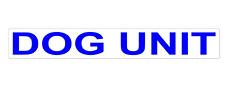 DOG UNIT REFLECTIVE MAGNET K9 HANDLER  SITE SECURITY PATROL UNIT  620mm x 1