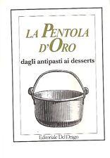 PENTOLA ORO 1983 RICETTE CUCINA GASTRONOMICO CUOCO