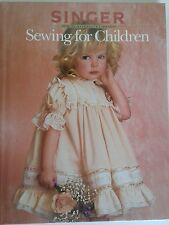 Complete Singer Sewing for Children Book Choosing Clothes Taking Measurements