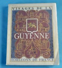 1953 Collection Provinciales Visage de Guyenne Horizons France Gironde Dordogne