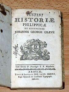 JUSTINIUS - Justini Historiae Philippicae - Johann Georg Graevius (1700). SELTEN