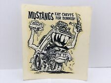 """NEW 1960's ED ROTH  WATER SLIDE DECAL """"MUSTANGS EAT CHEVYS FOR DINNER"""" Sticker"""