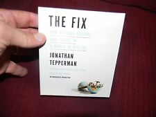 NEW The Fix: How Nations Survive and Thrive in a World in Decline by Jonathan CD