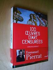 Pierrat 100 oeuvres d'art censurées 2012 NEUF