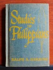 Studies in Philippians by Ralph A Herring - 1952 Hardcover - Christian