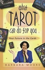 What Tarot Can Do for You: Your Future in the Cards (Paperback or Softback)