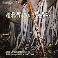 Bram Van Sambeek - Fagerlund and Aho: Bassoon Concertos [CD]