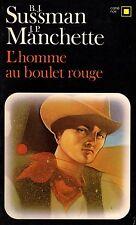 L'homme au boulet rouge // J.P. MANCHETTE - B.J.SUSSMAN // Carré Noir // Western