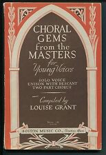 Choral Gems from the Masters for Young Voices, Solo, Unison, Two-Part, L. Grant