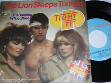 "7"" - Tight Fit / The Lion sleeps tonight - 1982 MINT # 3324"
