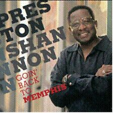 Preston Shannon - Goin' Back to Memphis (2011)  CD  NEW/SEALED  SPEEDYPOST