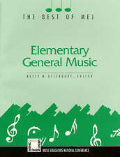 Elementary General Music: The Best of MEJ (Nolpe Monograph/Book Series) by