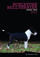 Miniature Bull Terrier Annual Book 2011