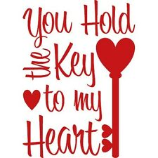 YOU HOLD THE KEY TO MY HEART Wall Decal Quote Words Lettering Decor Sticker