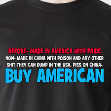 before- made in America with pride now- made in china poison retro Funny T-Shirt