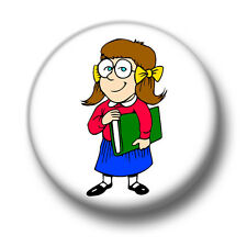 Schoolgirl 1 Inch / 25mm Pin Button Badge Geeks Nerds Swot Pupil Head Girl Funny