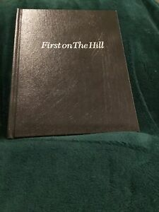 FIRST ON HILL: ATLANTA'S MEDICAL CAMELOT: By Charles Silverstein - Lmtd Edition