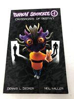 Baron Syndicate (-1): Crossroads of Destiny by Dennis L. Decker (English) Comic