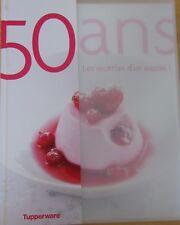 livre de recettes Tupperware 50 ans les recettes d'un succès !