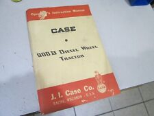 Case 900B Diesel Wheel Tractors Operator's Instruction Manual Ji Case Racine, Wi