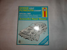 Haynes Dodge Colt and Plymouth Champ FWD Manual, 1978-1987 Vol. 610