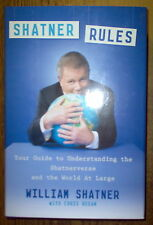 William Shatner Rules:Your Understanding Shatnerverse World@Large AUTOGRAPHED!