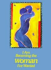 I Am Becoming the Woman I've Wanted, Sandra Martz, 0918949491, Book, Acceptable