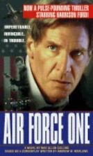 Air Force One by Collins, Max Allan, Andrew W. Marlowe