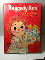 RAGGEDY ANN VINTAGE GOLDEN BOOK A Thank You, Please, and I Love You Book Andy HC