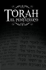 La Torah, El Pentateuco: Traduccion de La Torah Basada En El Talmud, El Midrash
