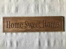 Home Sweet Home solid oak CNC carved plaque.