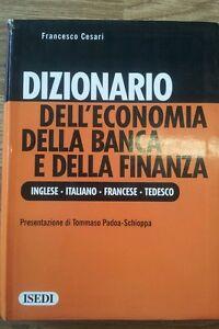 Dizionario dell economia della banca e della finanza Isedi