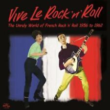 VIVE LE ROCK 'N' ROLL ~ THE UNRULY WORLD OF FRENCH ROCK 'N' ROLL 1956 to 1962 CD